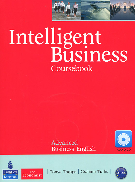 Intelligent Business: Advanced Business English: Coursebook (+ CD-ROM)