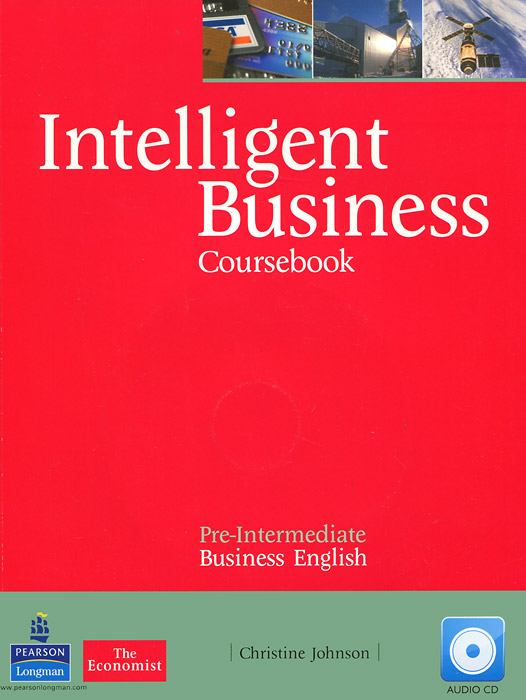 Intelligent Business: Pre-Intermediate: Coursebook (+ CD) designing intelligent front ends for business software