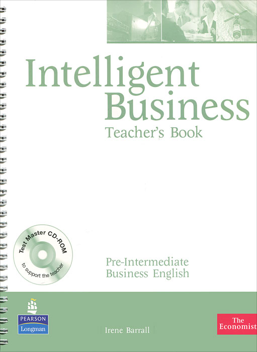 Intelligent Business: Pre-Intermediate: Teacher's Book (CD-ROM)