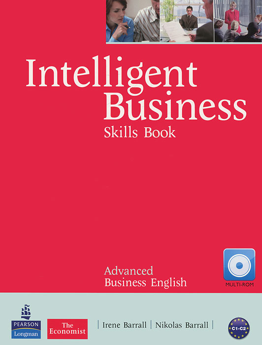 Intelligent Business: Advanced: Skills Book (+ CD-ROM)