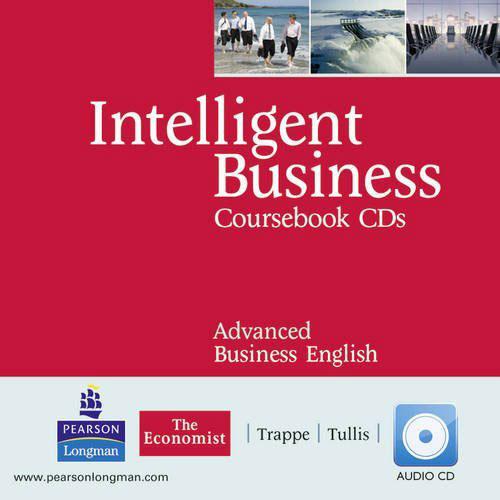 Intelligent Business Advanced Coursebook Audio CD 1-2 advanced expert coursebook 4 cd