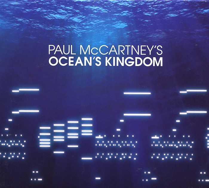 Пол Маккартни,The London Classical Orchestra,Джон Уилсон Paul McCartney. Ocean's Kingdom paul carrack london