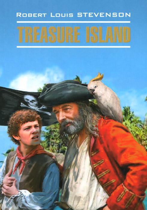 Р. Л. Стивенсон Treasure Island / Остров сокровищ остров капитанов книга