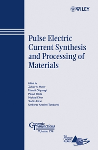 Pulse Electric Current Synthesis and Processing of Materials