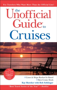 The Unofficial Guide® to Cruises eve zibart the unofficial guide® to new york city