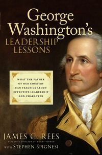 George Washington?s Leadership Lessons antonaros s the teacher s basic tools making our lessons memorable