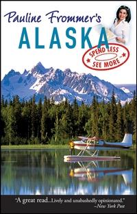 Pauline Frommer?s® Alaska frommer s® alaska 2002