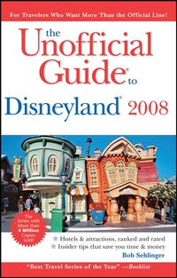 The Unofficial Guide® to Disneyland® 2008 eve zibart the unofficial guide® to new york city
