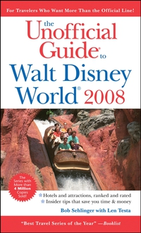 The Unofficial Guide® to Walt Disney World® 2008 eve zibart unofficial guide to walt disney world for grown–ups