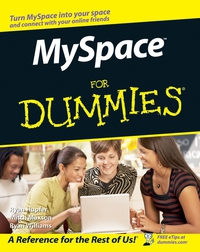 MySpaceTM For Dummies® dwight spivey iphone for seniors for dummies