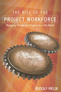 The Rise of the Project Workforce the rise of nine