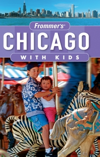 Frommer?s® Chicago with Kids frommer s® denver boulder