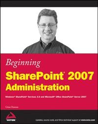 Beginning SharePoint® 2007 Administration