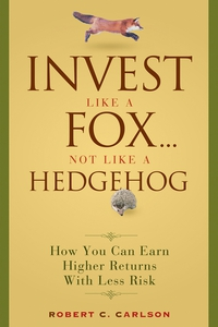Invest Like a Fox... Not Like a Hedgehog