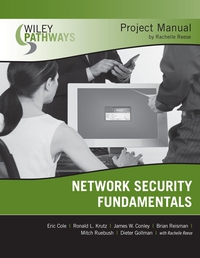 Wiley Pathways Network Security Fundamentals Project Manual business fundamentals