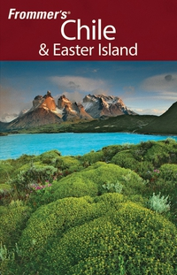 Frommer?s® Chile & Easter Island, 1st Edition travels of a t–shirt 1st edition with intro to international economics 1st edition set