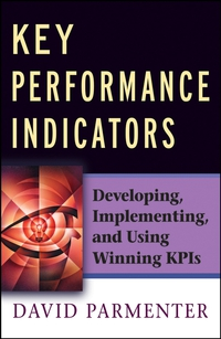 Key Performance Indicators david parmenter key performance indicators developing implementing and using winning kpis