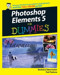 Photoshop® Elements 5 For Dummies® barbara obermeier photoshop elements 2018 for dummies