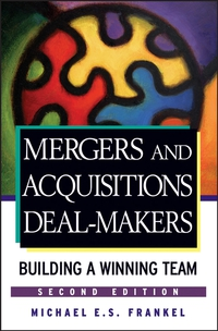 Mergers and Acquisitions Deal–Makers цена и фото