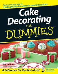 Cake Decorating For Dummies® landlord s legal kit for dummies