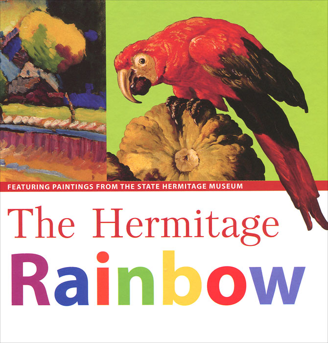 The Hermitage Rainbow: Featuring Paintings from the State Hermitage Museum animal abc book from the state hermitage museum collection