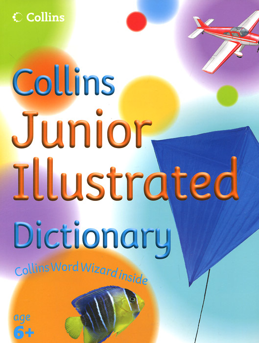 Collins Junior Illustrated Dictionary the american spectrum encyclopedia the new illustrated home reference guide