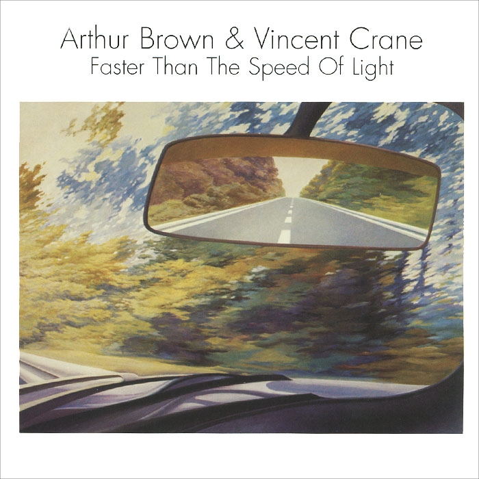 Артур Браун,Винсент Крэйн Arthur Brown & Vincent Crane. Faster Than The Speed Of Light vincent arthur smith art of india 1526 1858