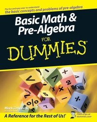 Basic Math and Pre–Algebra For Dummies® christopher danielson common core math for parents for dummies with videos online