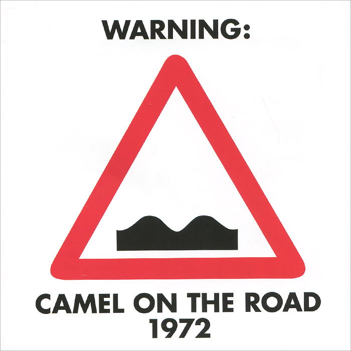 Camel Camel. On The Road 1972