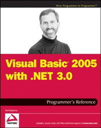 Visual Basic 2005 with .NET 3.0 Programmer?s Reference l visual basic 5 power oop