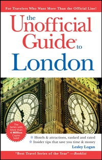 The Unofficial Guide® to London eve zibart the unofficial guide® to new york city