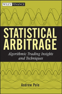 Statistical Arbitrage thomas kirchner merger arbitrage how to profit from global event driven arbitrage