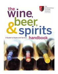 The Wine, Beer, and Spirits Handbook