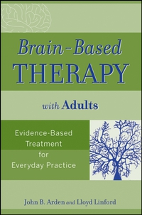 Brain–Based Therapy with Adults performance in music therapy with mentally ill adults