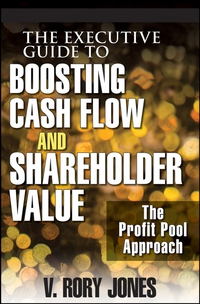 The Executive Guide to Boosting Cash Flow and Shareholder Value ard pieter man de alliances an executive guide to designing successful strategic partnerships