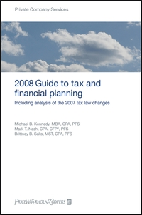 PricewaterhouseCoopers 2008 Guide to Tax and Financial Planning cfp board financial planning competency handbook