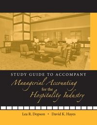 Managerial Accounting for the Hospitality Industry mark holtzman p managerial accounting for dummies