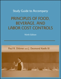 Principles of Food, Beverage, and Labor Cost Controls paul r dittmer principles of food beverage and labor cost controls package seventh edition includes text and nraef workbook
