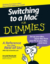 Switching to a Mac® For Dummies® dwight spivey iphone for seniors for dummies