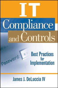 IT Compliance and Controls h david kotz financial regulation and compliance