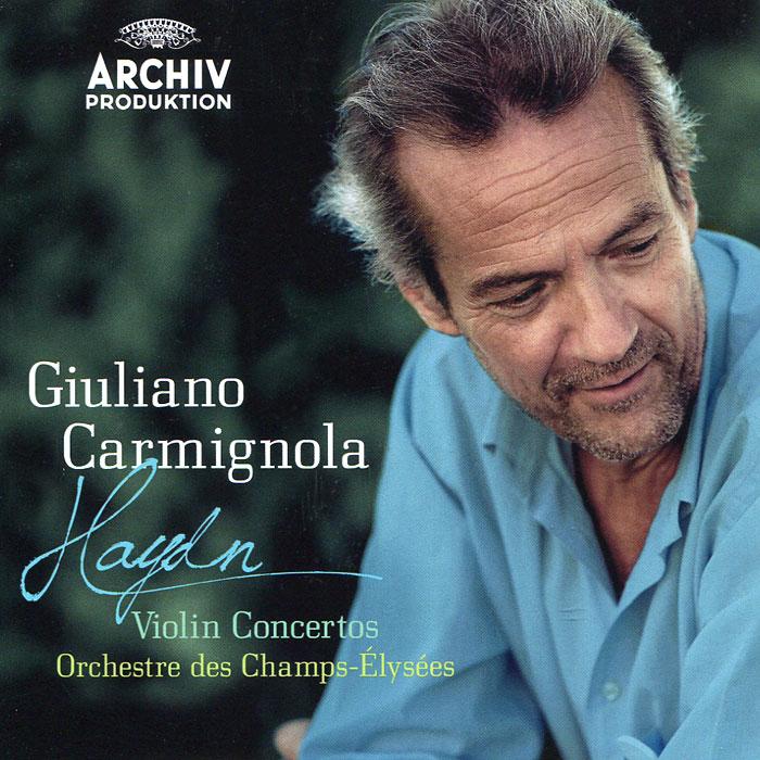 Джулиано Кармигнола,Orchestre Du Theatre Des Champs-Elysees Giuliano Carmignola. Haydn. Violin Concertos цена 2017
