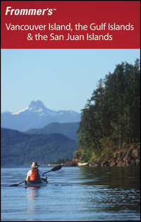 Frommer?s Vancouver Island, the Gulf Islands & the San Juan Islands frommer s® portable vancouver island the gulf islands and san juan islands