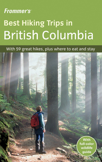 Frommer?s® Best Hiking Trips in British Columbia frommer s® northern italy s best–loved driving tours