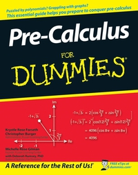 Pre–Calculus For Dummies® dwight spivey iphone for seniors for dummies