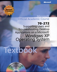 ISV Supporting Users and Troubleshooting Desktop Applications on a Microsoft® Windows® XP Operating System, Exam 70–272, Package david solomon microsoft windows internals 4e – microsoft windows server 2003 windows xp and windows 2000