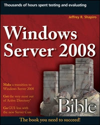 Windows Server® 2008 Bible