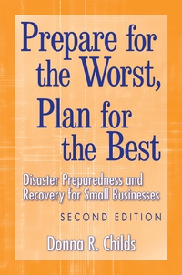 Prepare for the Worst, Plan for the Best worst–case scenarios