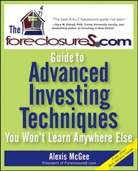 The ForeclosureS.com Guide to Advanced Investing Techniques You Won?t Learn Anywhere Else like a virgin secrets they won t teach you at business school