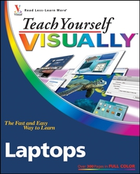 Teach Yourself VISUALLYTM Laptops teach yourself change and crisis management