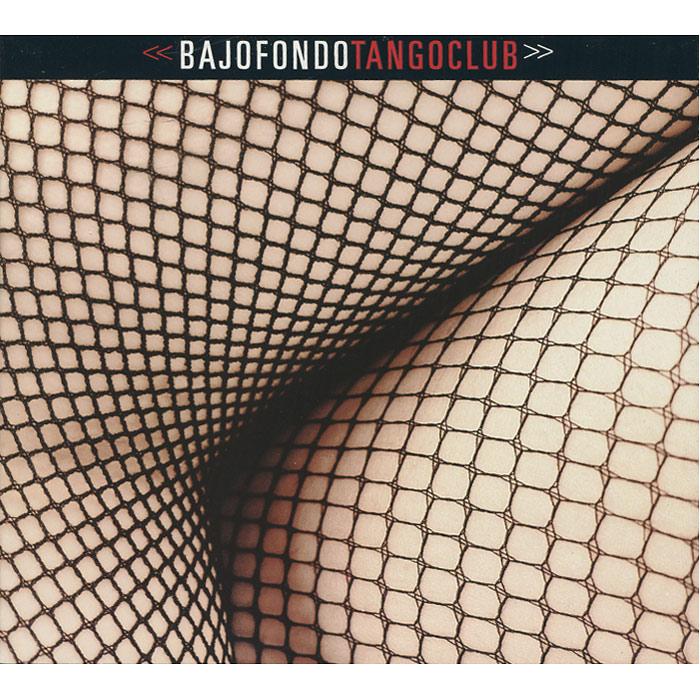 Zakazat.ru Bajofondo Tango Club. Bajofondo Tango Club